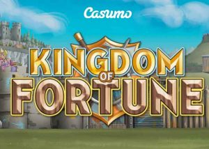 Der Kingdom Of Fortune Slot – Exclusiv bei Casumo