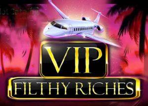VIP Filthy Riches Slot, das Spiel vermittelt Luxus, Geld und Glück