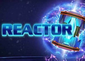 Der Reactor Slot – Willkommen in der Zukunft
