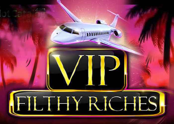 vip-filthy-riches-slot-1